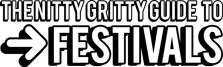 The Nitty Gritty Guide To Festivals